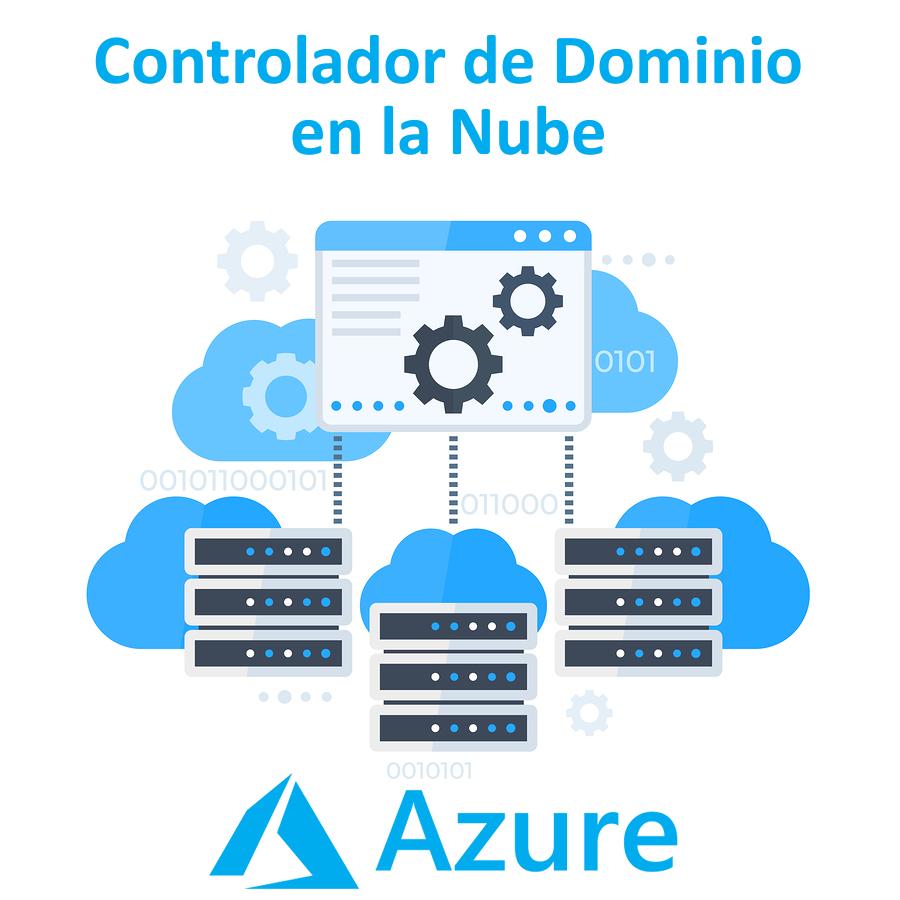 Controlador de Dominio en la Nube con Azure Active Directory